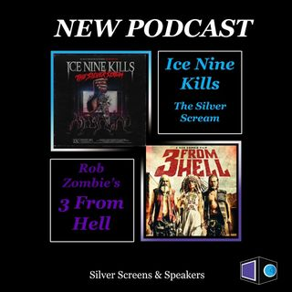 Ice Nine Kills: The Silver Scream & Rob Zombie's 3 From Hell