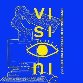 #Special_Visioni per Cultura Capitale di Conversano_Alessandro Ludovico