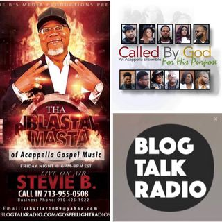 Stevie B's Acappella Gospel Music Blast - (Episode 134)