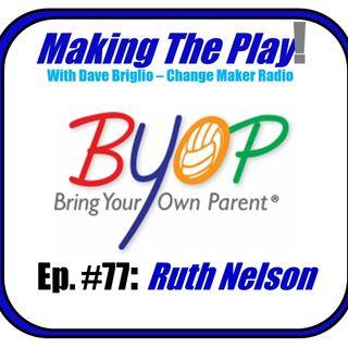 MTP#77_BYOP-Ruth_Nelson