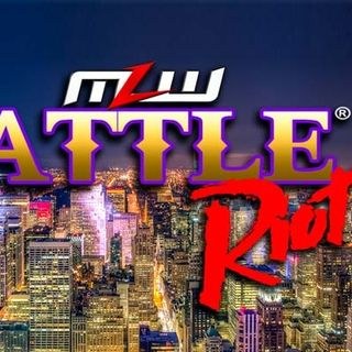ENTHUSIASTIC REVIEWS #153: MLW Battle Riot 7-19-2018 Watch-Along