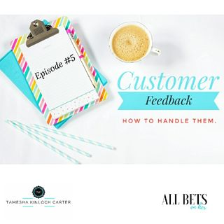 Customer Feedback (How to handle them)