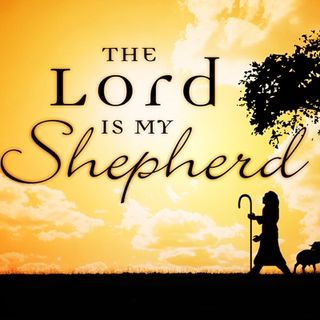 THE LORD IS MY SHEPHERD - pt4 - The Table Is Set