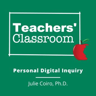 Personal Digital Inquiry with Julie Coiro, Ph.D.