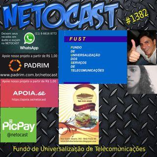 NETOCAST 1382 DE 14/12/2020 - Fundo de Universalização de Telecomunicações