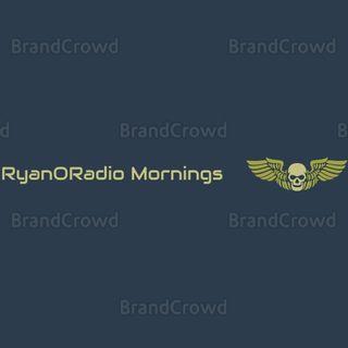 Ryan O Radio- RNS Mornings