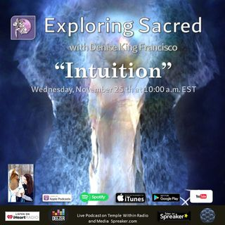 """""""Intuition"""" with Denise King Francisco"""