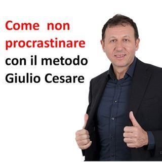 Come non procrastinare: scopri la tecnica di Giulio Cesare