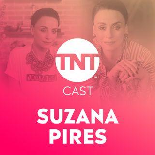 #40 - Suzana Pires fala sobre o poder da mulher no entretenimento