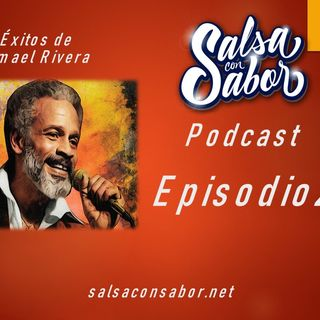 Episodio 22 Exitos de Ismael Rivera