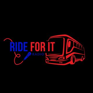 Ride For It Radio 7-11-20