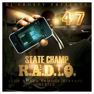 STATE CHAMP RADIO MIX 47 B