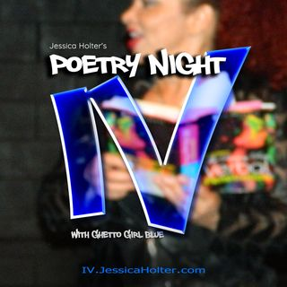 Inner Views with Ghetto Girl Blue: Poetry Night 1
