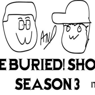 MTR Presents: The Buried! Show-Episode 12