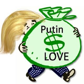 TRUMP OWES BILLIONS to PUTIN, MAYBE? TRUST ME NO Collusion!