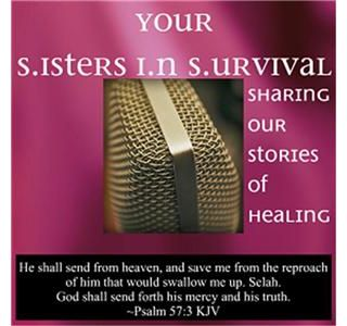 Your Sisters In Survival - Ft. Larie Norvell Part 1