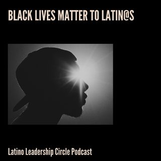 Black Lives Matter to Latin@s