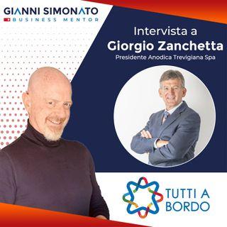 """#48 Tutti A Bordo: Gianni Simonato e Giorgio Zanchetta """"Management, Cambio Generazionale e Sostenibilità"""""""