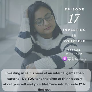 Episode 17 - Investing in yourself