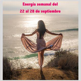 Energía de la semana 39 Año 2019: Del 22/09 hasta el 28/09