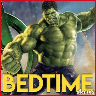 Hulk - Bedtime Story