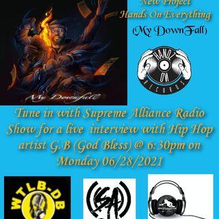 Supreme Alliance Radio Show interview with Hip Hop artist G.B (God Bless)