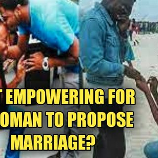 Is It Empowering For A Woman to Propose Marriage To A Woman?