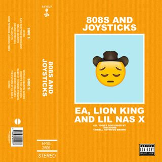 Episode 35: EA, Lion King and Lil Nas X