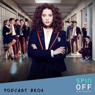Spin Off 8x04 - En el que hablamos de Elite