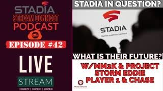 #SSCPodcast №042 - Stadia Future in LIMBO….