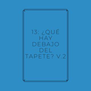 Experimento #EnPantufla 13 - ¿Qué hay debajo del tapete? V.2