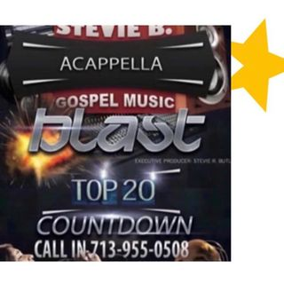 Stevie B's Acappella Gospel Music Blast - (Episode 165)