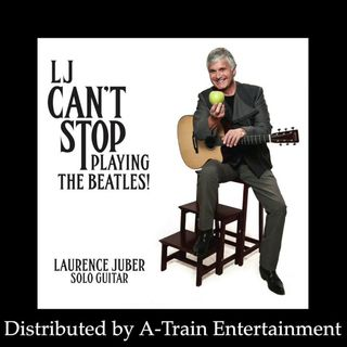 Laurence Juber Can't Stop Playing The Beatles