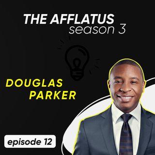 Episode 12 - Douglas Parker