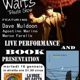 Tribute to Tom Waits con Dave Muldoon, Agostino Marino e Marco Farello