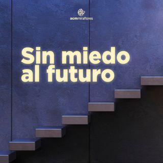 Sin miedo al futuro: La Esperanza de los cristianos | Gastón Ágreda