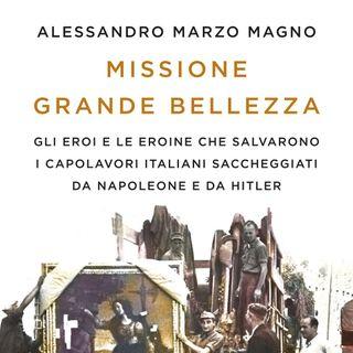 """Alessandro Marzo Magno """"Missione Grande Bellezza"""""""
