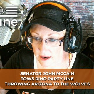 JOHN MCCAIN TOWS PARTY LINE FOR RINOs PROVING HE 'S A TRAITOR TO THE PEOPLE
