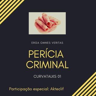 CURVATALKS 01 - Profissão: Perito Criminal
