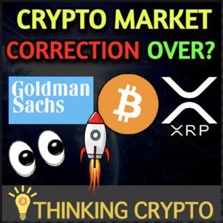 Goldman Sachs Crypto Report - Bitcoin ETF VanEck - Judge Denies SEC Ripple XRP Lawsuit