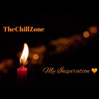 TheChillZone My Inspiration