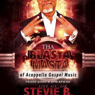 Stevie B's Acappella Gospel Music Blast - Episode 18
