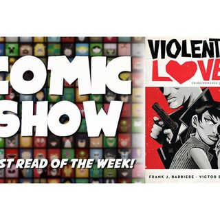 Episode 4: Violent Love, Small Press Day, The Dark Knights, and Black Bolt