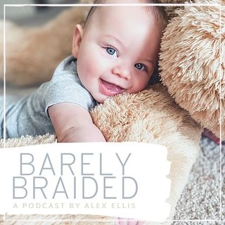 Barely Braided: A Foster Care, Adoption and Parenting Journey