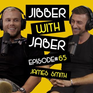 The no nonsense PT   James Smith   Ep 65 Jibber with Jaber
