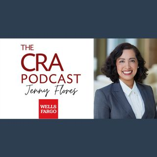 Jenny Flores of Wells Fargo and The Power of Diversity in Community Development
