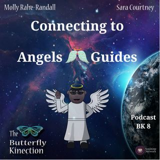 BK8: Connecting to Angels and Guides