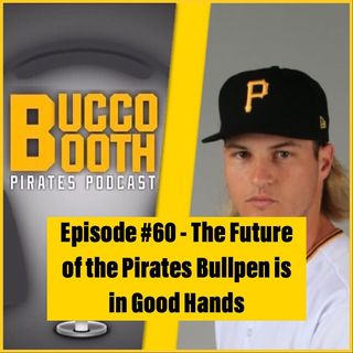 The Future of the Pirates Bullpen is in Good Hands