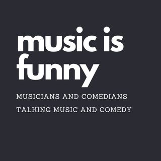 Music is hard, comedy is harder. w/ Dean Delray-episode 3