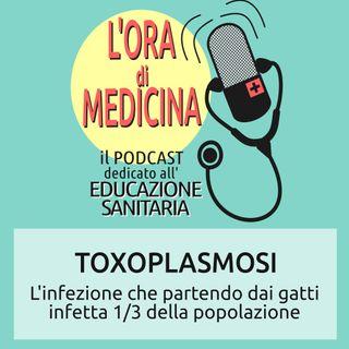 Ep.29 | Toxoplasmosi